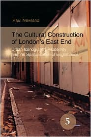The Cultural Construction of London's East End – Cover